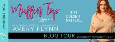 Muffin Top by Avery Flynn: Blog Tour - Review and Excerpt - Books I Love a  Latte Book Reviews