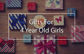 best gifts for 4 year old s cool