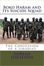 Welcome to Subom, 08036332878.: Boko Haram and Its Suicide Squad by Adrian  Davidson N3500.