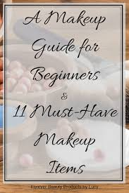 makeup guide for beginners makeup