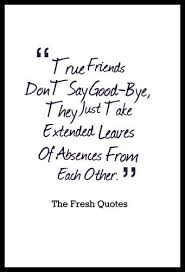 beautiful goodbye quotes farewell my friend friend quotes
