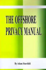 The Offshore Privacy Manual by Adam Starchild | Waterstones