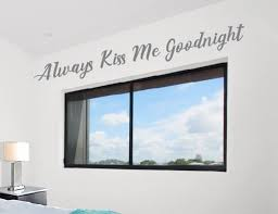 Always Kiss Me Goodnight Wall Decals Decals For Women Home Etsy