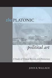 the platonic political art a study of