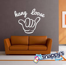 Hang Loose Hand Typography Custom Vinyl Wall Decal Etsy
