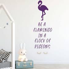 Be A Flamingo Quote Girls Room Vinyl Decor Wall Decal Customvinyldecor Com
