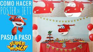 Ideas Para Decorar Cumpleanos De Los Super Wings Poster De Jett Super Wings Birthday Party Ideas Youtube