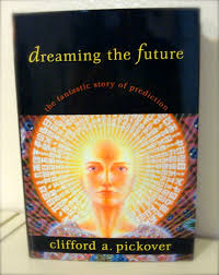 Tarot of the Dead: Dreaming the Future, Clifford A Pickover