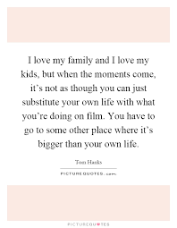 my family quotes my family sayings my family picture quotes