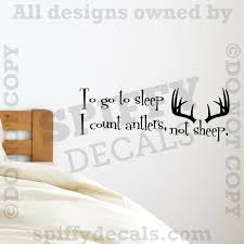 To Go To Sleep I Count Antlers Not Sheep Bedroom Quote Vinyl Wall Decal Sticker