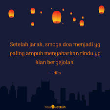 setelah jarak smoga doa quotes writings by dezzi echy