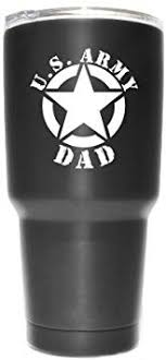 Amazon Com Army Dad Star Vinyl Decal Sticker 2 Pack Yeti Tumbler Cup Ozark Trail Rtic Orca Decals Only Cup Not Included White 2 3 X 2 7 Inch Kcd1802w Automotive