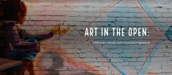 """Art in the Open: Milwaukee, Murals, and Community Engagement"""" by Abby  Vakulskas"""
