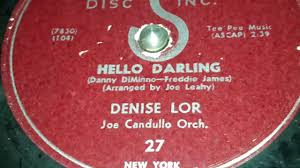 Denise Lor - Hello Darling (1954) - YouTube