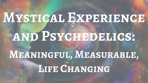 mystical experience meaningful measurable life changing