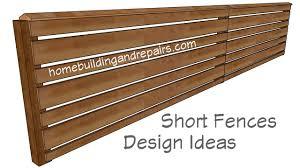 Building Design Ideas For Short Wood Fences Youtube