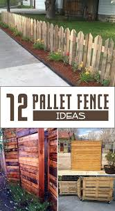 12 Pallet Fence Ideas Anyone Can Make Diy Fence Pallet Fence Cheap Fence