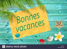 Bonnes vacances (significato estate felice) scritta su una carta ...