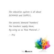 our education system is a quotes writings by anuj ranve