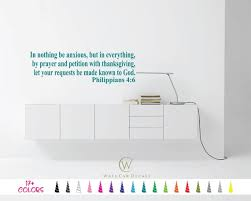 Philippians 4 6 Wall Decal In Nothing Be Anxious Everything Etsy