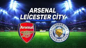 Arsenal Leicester City maçı ne zaman, saat kaçta hangi kanaldan canlı  yayınlanacak? - Spor Haberleri