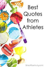 great inspirational sports quotes great athlete quotes home