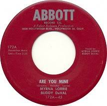 45cat - Myrna Lorrie And Buddy DeVal - Are You Mine / You Bet I Kissed Him  - Abbott - USA - 172-45