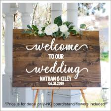 Wedding Decal For Sign Vinyl Decal Wedding Welcome Decal For Etsy