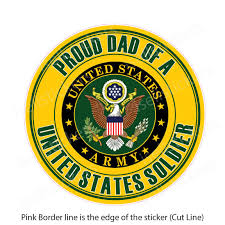 Proud Dad Of A Us Army Soldier Bumper Sticker Window Decal