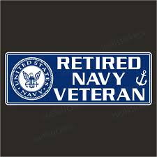 Retired Navy Veteran Military Bumper Sticker Vinyl Window Decal