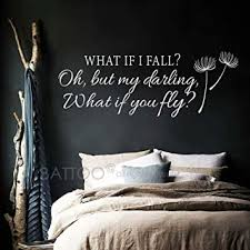 Amazon Com Battoo What If I Fall Oh My Darling What If You Fly Wall Decals Inspirational Quotes Vinyl Lettering Girls Bedroom Nursery Wall Art Decor White 30 Wx11 H Furniture Decor