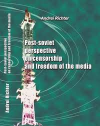 Post Soviet Perspective On Censorship And Freedom Of The Media Unesco Digital Library