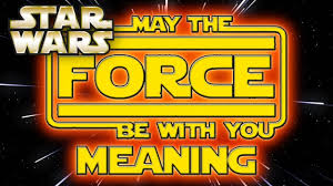 May the Force Be With You MEANING! - (May the 4th Special) Star Wars  Explained - YouTube