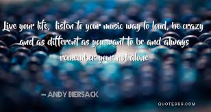 andy biersack kutipan jalani hidup anda dengarkan musik anda