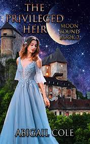 Amazon.com: The Privileged Heir: Moon Bound Book 2 eBook: Cole, Abigail:  Kindle Store