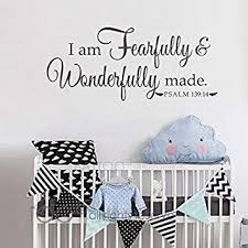 Amazon Com Battoo I Am Fearfully And Wonderfully Made Psalm 139 14 Nursery Or Child S Room Vinyl Wall Decal 30 W Bible Verse Wall Sticker Customize Your Color Furniture Decor
