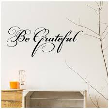 Be Grateful Vinyl Lettering Wall Decal Sticker Home Decor Etsy