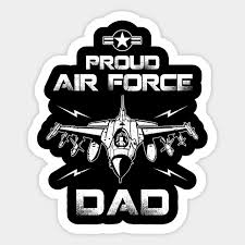 Proud Dad U S Air Force Proud Dad Us Air Force Sticker Teepublic