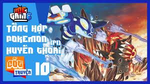 Top Pokemon Truyền Thuyết Mạnh Nhất Phần 1