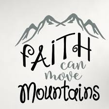Gracie Oaks Faith Can Move Mountains Wall Decal Reviews Wayfair