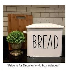 Decal Only Bread Vinyl Decal Farmhouse Decal Rustic Bread Box Etsy