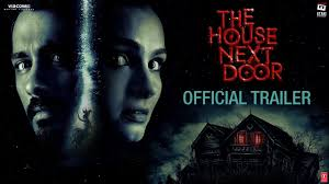 The House Next Door | Official Trailer | Hindi
