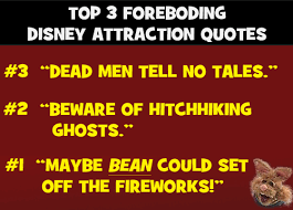 top foreboding disney attraction quotes com