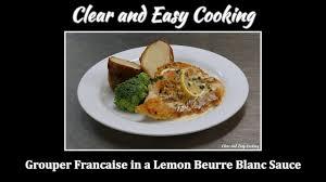 Grouper Francaise in a Lemon Beurre ...