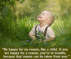 childlike faith and joy happy quotes good morning quotes