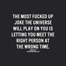 quote about right person at the wrong time