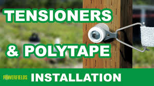 Installing Tensioners And Tape A Safe Fence Tutorial Youtube