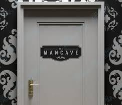 The Mancave Wall Door Sign Item For All The Men Out Distinct Sign Room Decor Home Decal Removable Vinyl Art Wall Sticker B159 Door Sign Art Wall Stickerwall Sticker Aliexpress