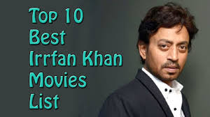 Top 10 Best Irrfan Khan Movies List - Irrfan Khan Best Movies ...