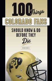 100 things colorado fans should know